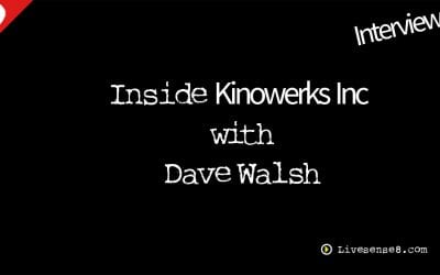 LS8 31: [Interview] Inside Kinowerks Inc with Dave Walsh